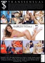 TS Girls In Trouble [2017]